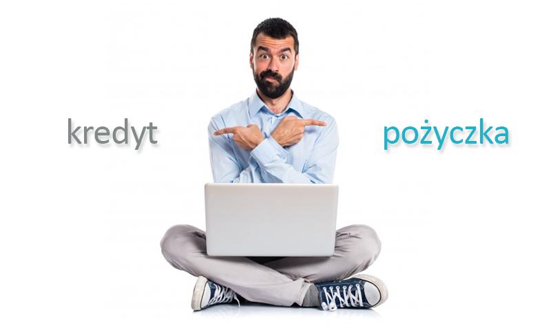 Czym różni się kredyt od pożyczki? Co najlepiej wybrać?