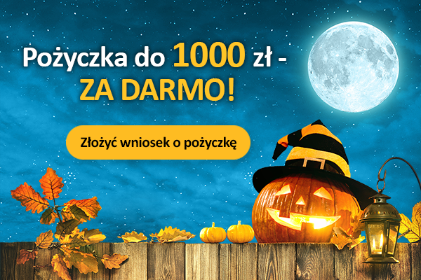 Weź 1000 zł ZA DARMO -  oferta ważna tylko do 31 października